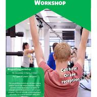 Weight lifting workshop for ages 11 – 25!