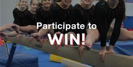 Participate to WIN!*