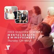 Seniors Mental Health and Mindfulness Seminar