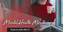 Tune in with the Y for National Mental Health Month