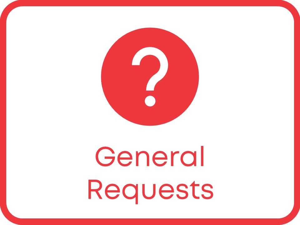 general requests